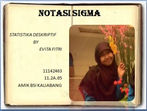 Notasi Sigma By Evita Fitri